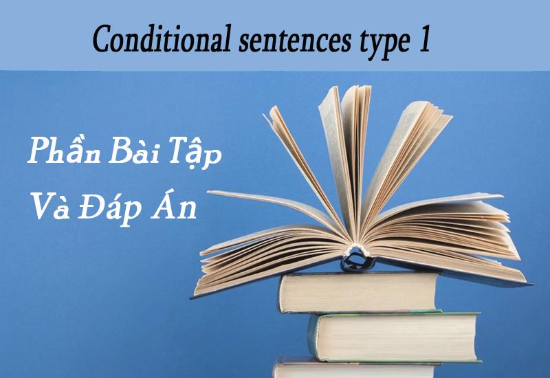 Bài tập và đáp án câu điều kiện loại 1