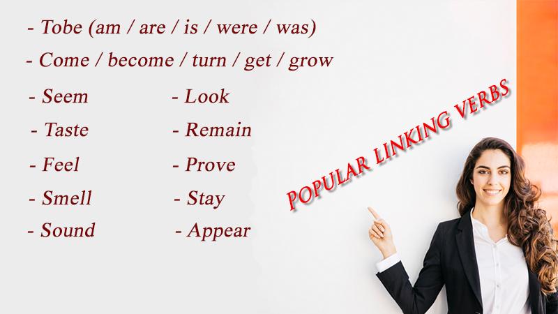 Một số linking verbs thường gặp