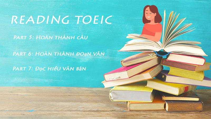 Cấu trúc đề thi Toeic - Reading