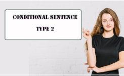 Cấu trúc câu điều kiện loại 2 - Cách dùng và một số lưu ý