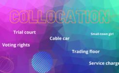 Collocation là gì? - Phương pháp học collocation tiếng Anh