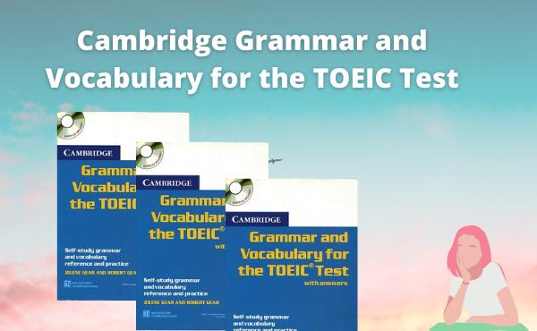 Sách luyện thi Toeic - Grammar & Vocabulary