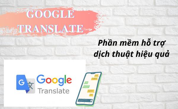 Phần mềm dịch anh-việt từ google