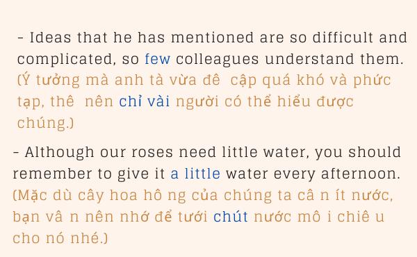 Ví dụ về cách dùng little, a little, few, a few để diễn tả sắc thái lời nói