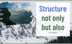 Cấu trúc not only but also - Ý nghĩa, cách dùng và ví dụ