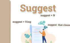 Cấu trúc suggest trong tiếng Anh và 4 cách dùng thường gặp