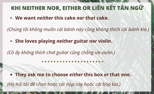 Công dụng của neither...nor và either...or
