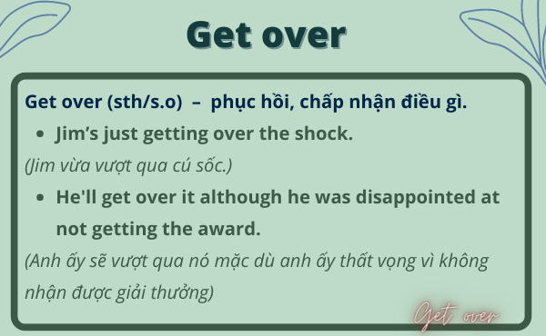Cách dùng phrasal verb with get over