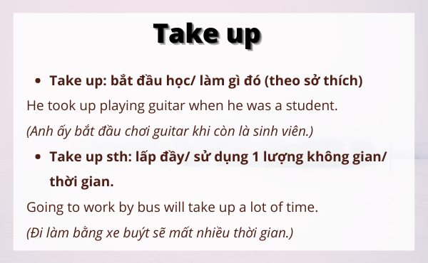 Cách dùng và ví dụ của take up