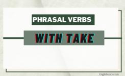 Top 10 phrasal verb with take tiếng Anh nhất định phải biết