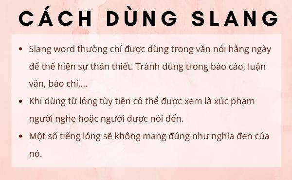 Lưu ý trong cách dùng Slang words tiếng Anh