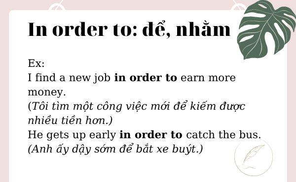 Ví dụ của in order to trong tiếng Anh