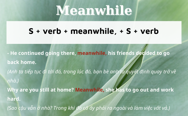 Cách dùng trạng từ meanwhile để nối câu