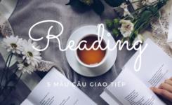 5 mẫu câu giao tiếp tiếng Anh - Chủ đề Reading
