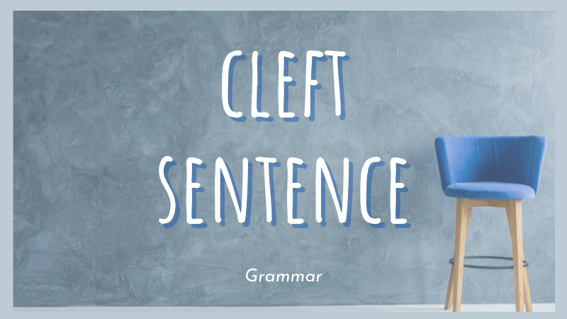 Cấu trúc câu chẻ trong tiếng Anh
